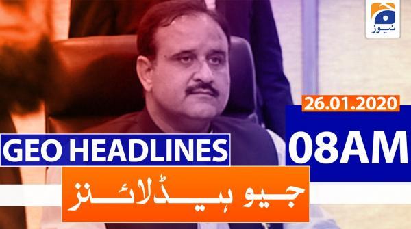 Geo Headlines 08 AM | 26th January 2020