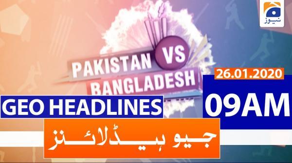 Geo Headlines 09 AM | 26th January 2020
