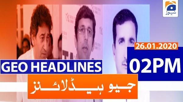 Geo Headlines 02 PM | 26th January 2020