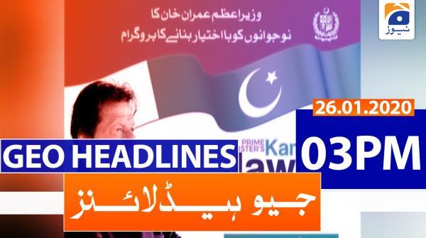 Geo Headlines 03 PM | 26th January 2020