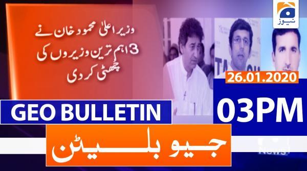 Geo Bulletin 03 PM | 26th January 2020