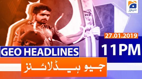 Geo Headlines 11 PM | 27th January 2020