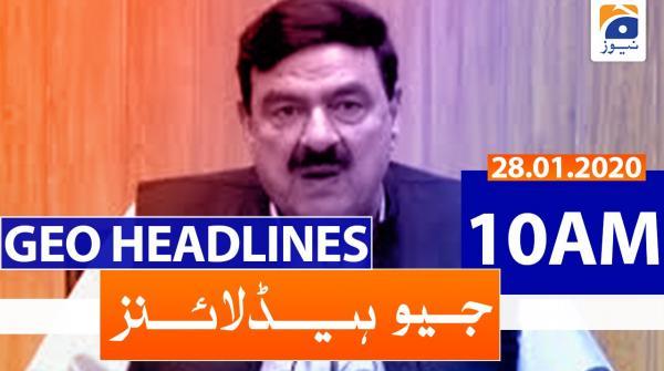Geo Headlines 10 AM | 28th January 2020