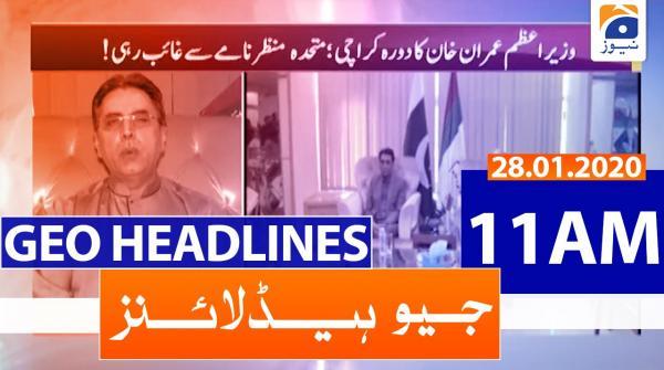 Geo Headlines 11 AM | 28th January 2020