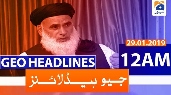 Geo Headlines 12 AM | 29th January 2020