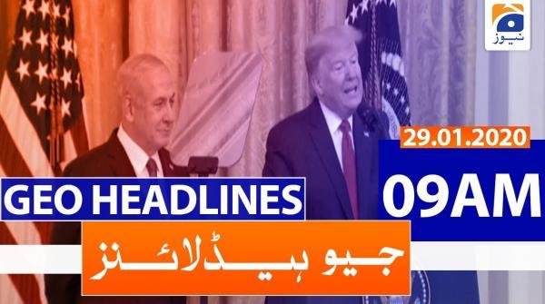 Geo Headlines 09 AM | 29th January 2020
