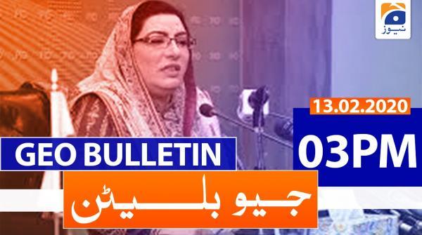 Geo Bulletin 03 PM | 13th February 2020