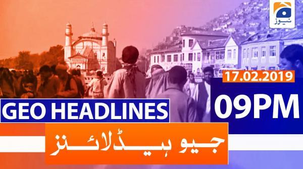 Geo Headlines 09 PM | 17th February 2020