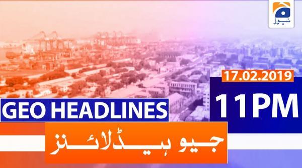 Geo Headlines 11 PM | 17th February 2020