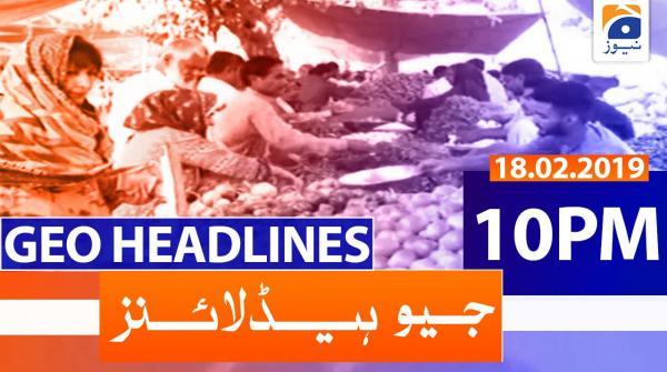 Geo Headlines 10 PM | 18th February 2020