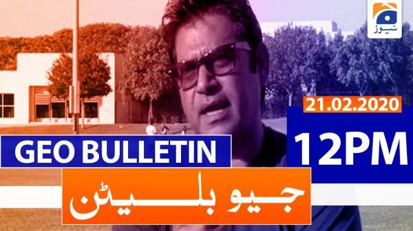 Geo Bulletin 12 PM | 21st February 2020