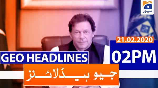 Geo Headlines 02 PM | 21st February 2020