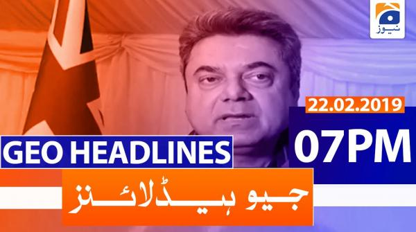 Geo Headlines 07 PM | 22nd February 2020