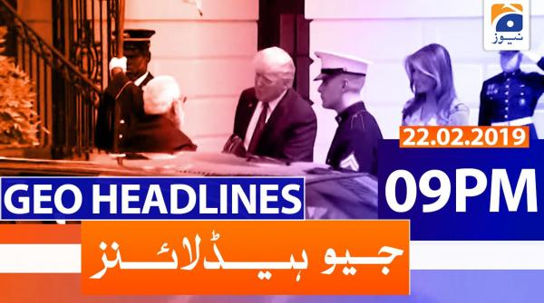 Geo Headlines 09 PM | 22nd February 2020