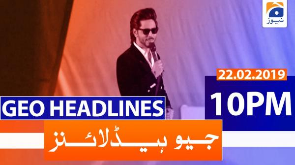 Geo Headlines 10 PM | 22nd February 2020
