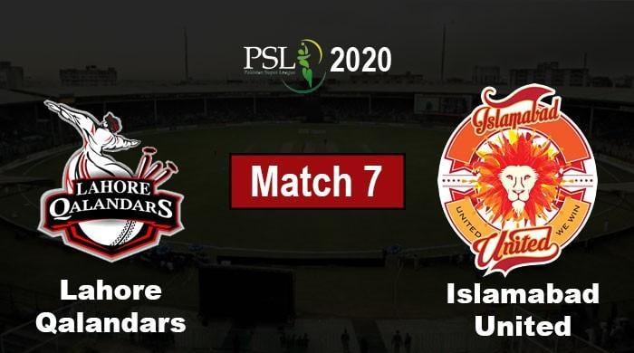 PSL 2020 Match 7: Lahore Qalandars vs. Islamabad United Live Score