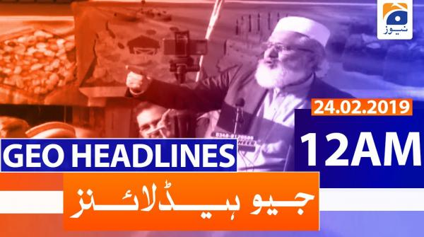 Geo Headlines 12 AM | 24th February 2020