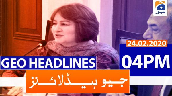 Geo Headlines 04 PM | 24th February 2020