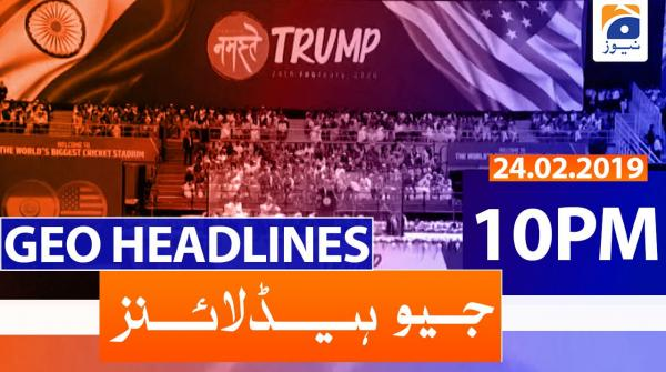 Geo Headlines 10 PM | 24th February 2020