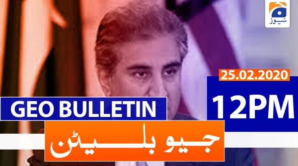 Geo Bulletin 12 PM | 25th February 2020