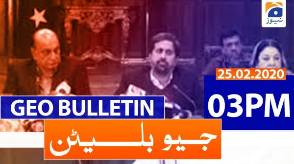 Geo Bulletin 03 PM | 25th February 2020