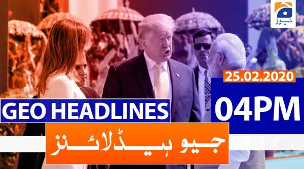 Geo Headlines 04 PM | 25th February 2020