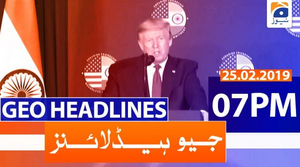 Geo Headlines 07 PM | 25th February 2020