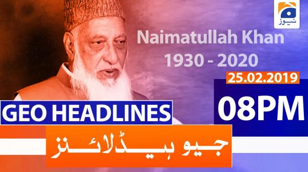 Geo Headlines 08 PM | 25th February 2020