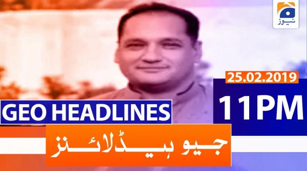 Geo Headlines 11 PM | 25th February 2020