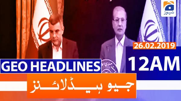 Geo Headlines 12 AM | 26th February 2020