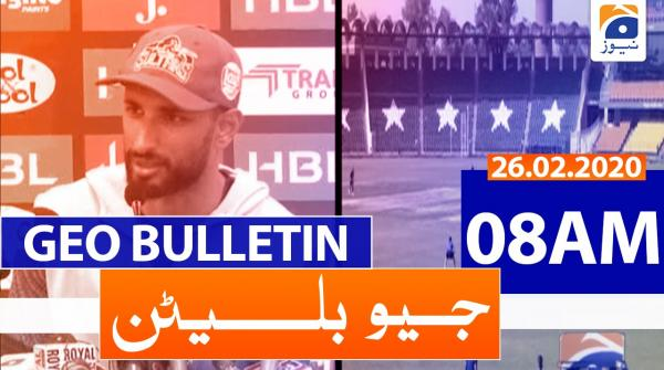 Geo Bulletin 08 AM | 26th February 2020