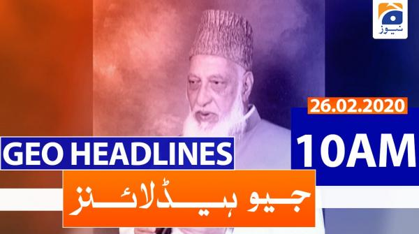 Geo Headlines 10 AM | 26th February 2020