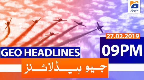 Geo Headlines 09 PM | 27th February 2020