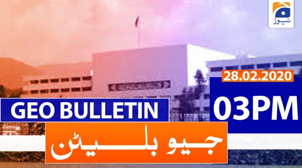 Geo Bulletin 03 PM | 28th February 2020
