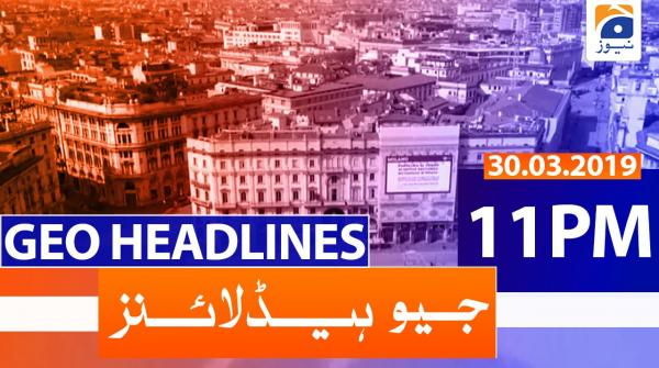 Geo Headlines 11 PM | 30th March 2020