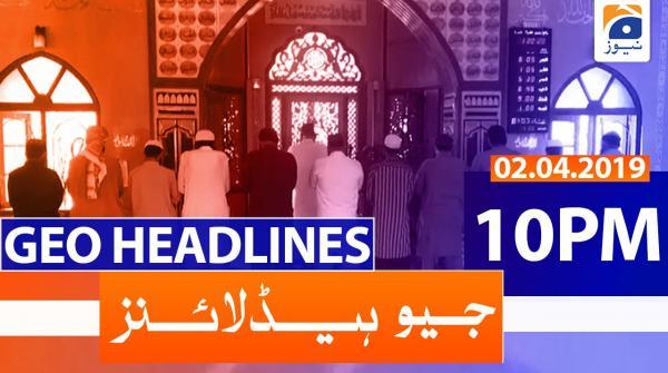 Geo Headlines 10 PM | 2nd April 2020