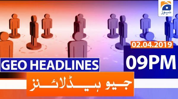 Geo Headlines 09 PM | 2nd April 2020