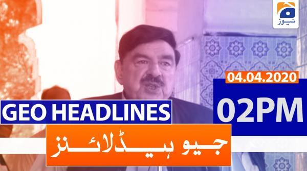 Geo Headlines  02 PM | 4th April 2020