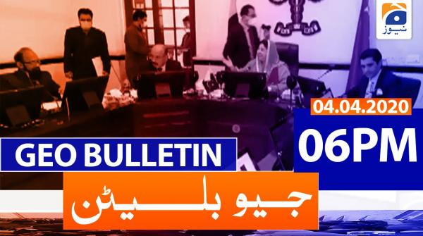 Geo Bulletin 06 PM | 4th April 2020