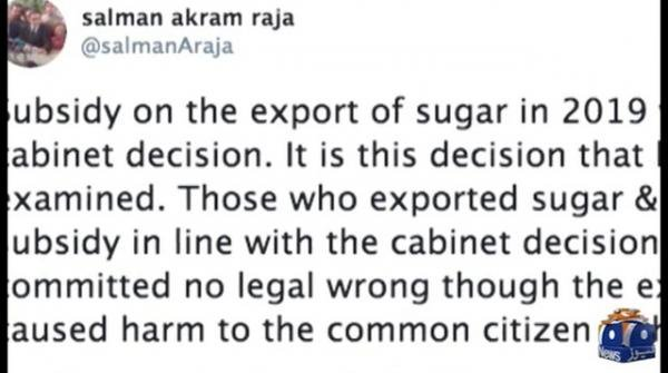 It was the cabinet's decision in 2019 to subsidise export of sugar, says Salman Akram