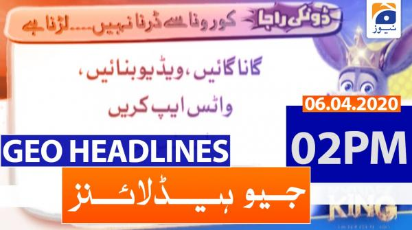 Geo Headlines 02 PM | 6th April 2020