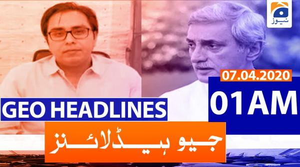 Geo Headlines 01 AM | 7th April 2020
