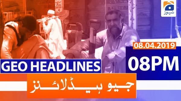 Geo Headlines 08 PM | 8th April 2020