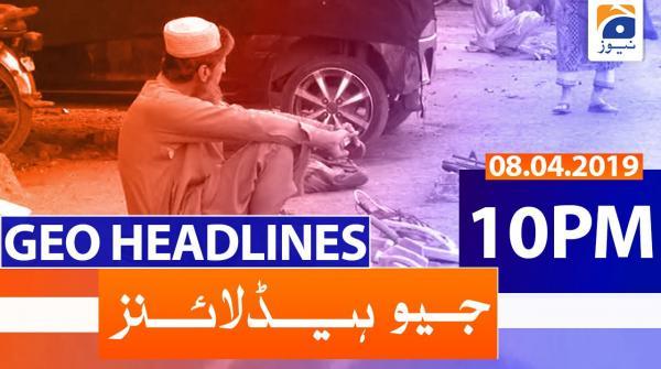 Geo Headlines 10 PM | 8th April 2020