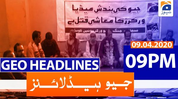 Geo Headlines 09 PM | 9th April 2020
