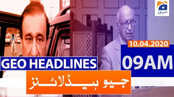 Geo Headlines 09 AM | 10th April 2020