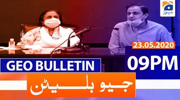 Geo Bulletin 09 PM | 23rd May 2020
