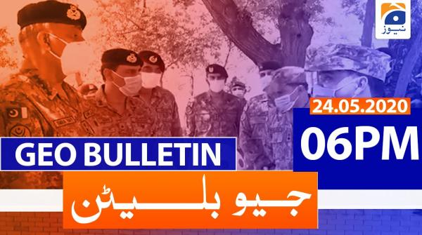 Geo Bulletin 06 PM | 24th May 2020
