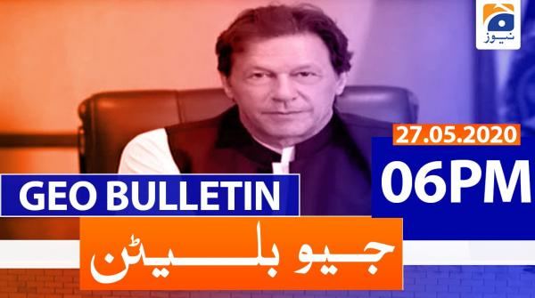 Geo Bulletin 06 PM | 27th May 2020