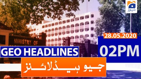 Geo Headlines 02 PM | 28th May 2020